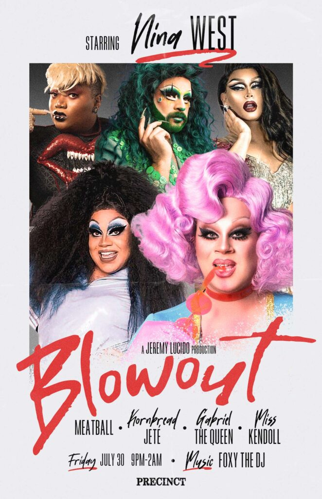 Blowout - Friday July 30