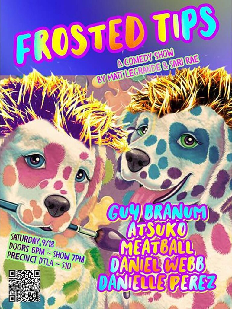 Frosted Tips - Comedy Show - Saturday 9/18
